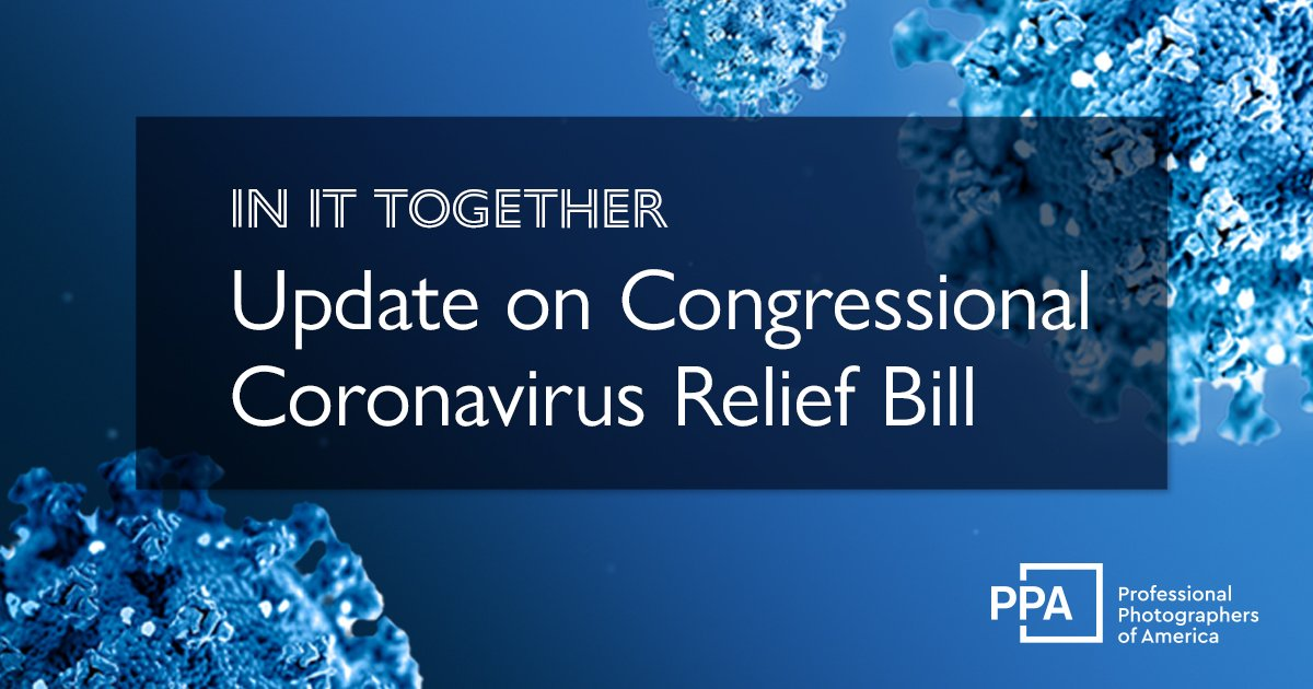 Inittogether Update On Congressional Coronavirus Relief Bill Professional Photographers Of America