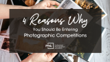 4 Reasons Professional Photographers Should Enter Photographic Competitions!
